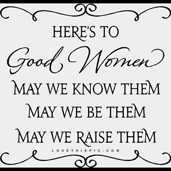 here_s_to_good_women